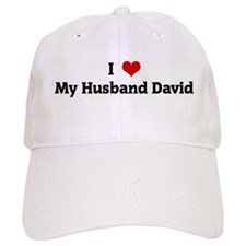 I Love My Husband David Baseball Cap