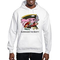 Surrender the Booty Hoodie