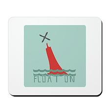 Float On Mousepad