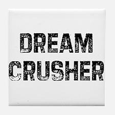 Dream Crusher Tile Coaster