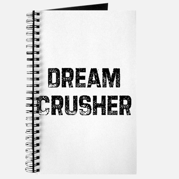 Dream Crusher Journal