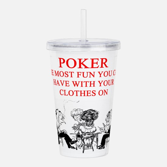 poker joke Acrylic Double-wall Tumbler