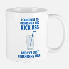 Drink Milk and Kick Ass Mugs