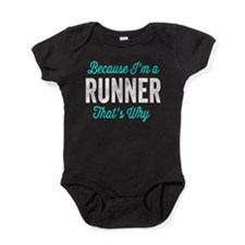 Because I'm A Runner Baby Bodysuit