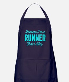 Because I'm A Runner Apron (dark)