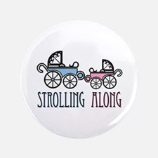 "Strolling Along 3.5"" Button"