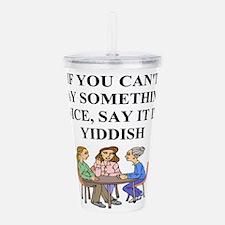 funny jewish joke yiddish proverb Acrylic Double-w