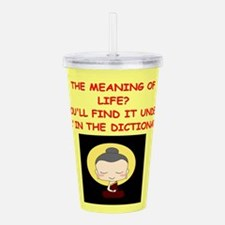 meaning of life Acrylic Double-wall Tumbler