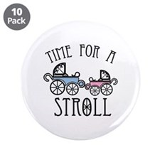 """Time For A Stroll 3.5"""" Button (10 pack)"""