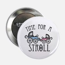 """Time For A Stroll 2.25"""" Button (100 pack)"""
