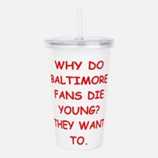 baltimore hater Acrylic Double-wall Tumbler