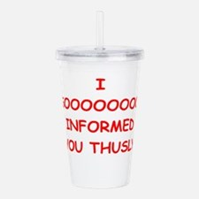 INFORMED Acrylic Double-wall Tumbler