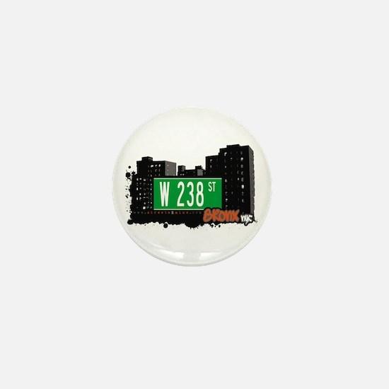 W 238 ST, Bronx, NYC Mini Button