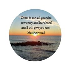 "MATTHEW 11:28 3.5"" Button"