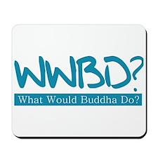 WWBD? Mousepad
