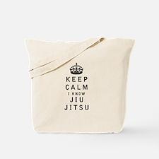 Keep Calm I Know Jiu-Jitsu Tote Bag