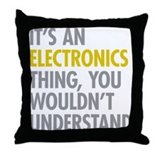 Its An Electronics Thing Throw Pillow