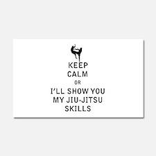 Keep Calm or i'll Show You My Jiu Jitsu Skills Car