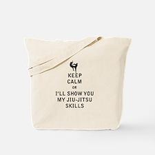 Keep Calm or i'll Show You My Jiu Jitsu Skills Tot