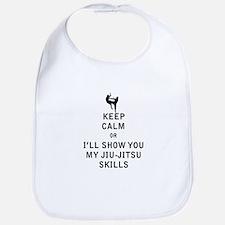 Keep Calm or i'll Show You My Jiu Jitsu Skills Bib