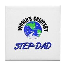 World's Greatest STEP-DAD Tile Coaster