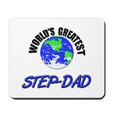 World's Greatest STEP-DAD Mousepad