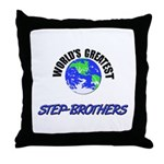 World's Greatest STEP-BROTHERS Throw Pillow