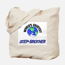 World's Greatest STEP-BROTHER Tote Bag