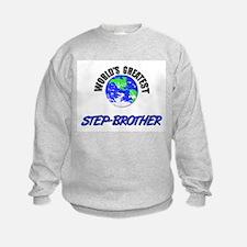 World's Greatest STEP-BROTHER Sweatshirt