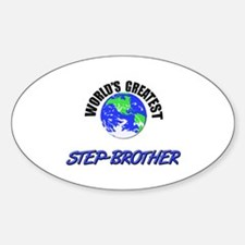 World's Greatest STEP-BROTHER Oval Decal