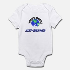 World's Greatest STEP-BROTHER Infant Bodysuit