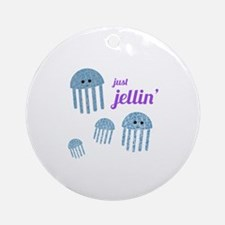 Just Jellin Ornament (Round)