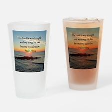 PSALM 118:14 Drinking Glass