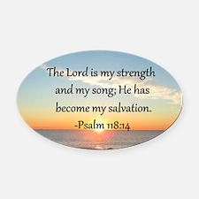 PSALM 118:14 Oval Car Magnet
