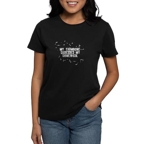 My Trombone Shredded My Homew Women's Dark T-Shirt