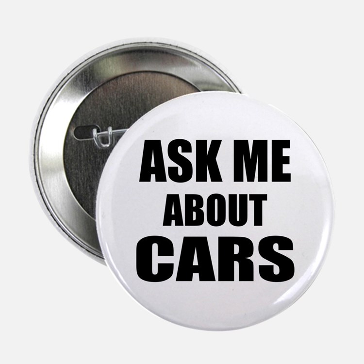 "Ask me about Cars 2.25"" Button (10 pack)"