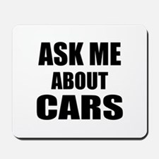 Ask me about Cars Mousepad