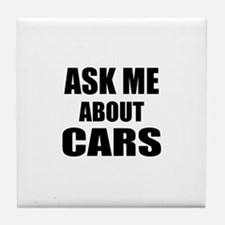 Ask me about Cars Tile Coaster