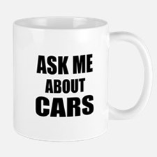 Ask me about Cars Mugs