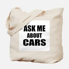 Ask me about Cars Tote Bag