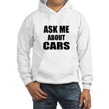 Ask me about Cars Jumper Hoody