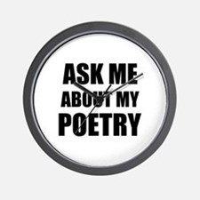 Ask me about my Poetry Wall Clock