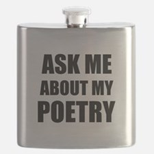 Ask me about my Poetry Flask