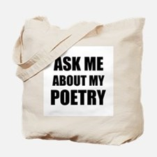 Ask me about my Poetry Tote Bag