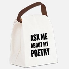 Ask me about my Poetry Canvas Lunch Bag