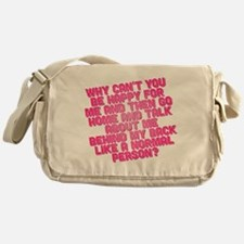 Bridesmaids Be Happy Messenger Bag