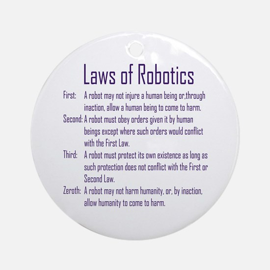 Asimov's Robot Series Laws of Robotics Ornament (R