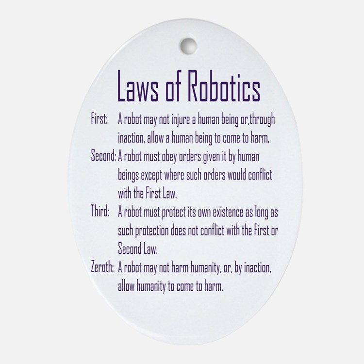 Asimov's Robot Series Laws of Robotics Ornament (O