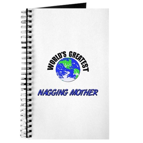 World's Greatest NAGGING MOTHER Journal