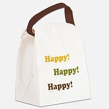 Happy! Happy! Happy! Canvas Lunch Bag